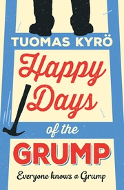 Cover Image for Happy Days of the Grump