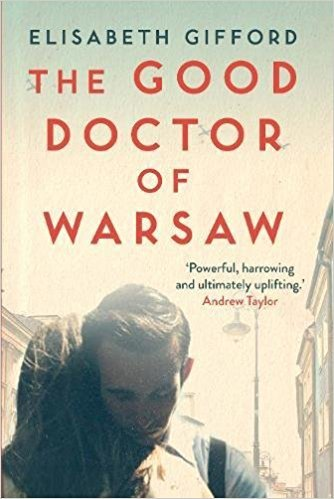 Cover Image for The Good Doctor of Warsaw