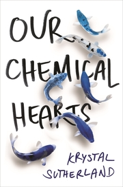 Our Chemical Hearts