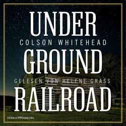 Cover für das Underground Railroad Hörbuch