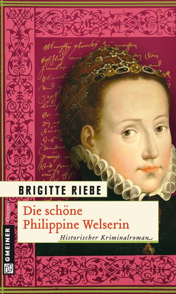 Cover für Die schöne Philippine Welserin