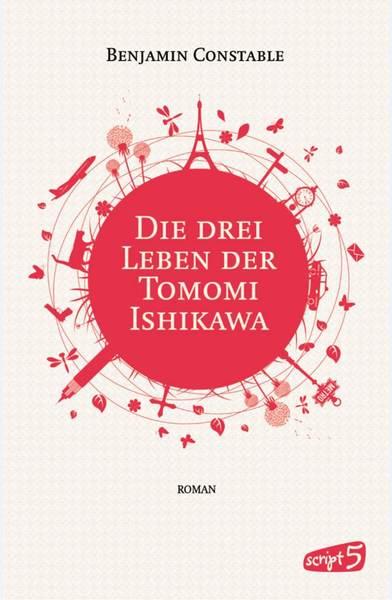 Cover für Die drei Leben der Tomomi Ishikawa
