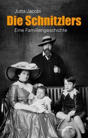 Cover für Die Schnitzlers - eine Familiengeschichte