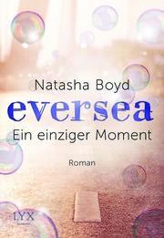 Cover für Eversea - Ein einziger Moment