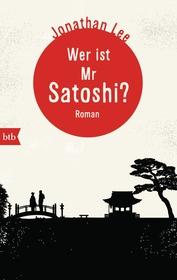 Cover für Wer ist Mr Satoshi?