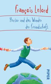 Hector und das Wunder ...
