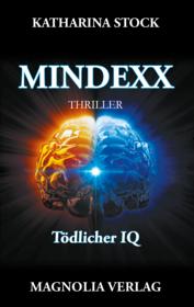 MINDEXX - Tödlicher IQ