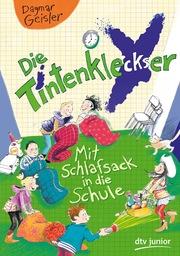 Cover für Die Tintenkleckser – Mit Schlafsack in die Schule