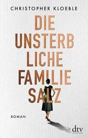 Cover für Die unsterbliche Familie Salz