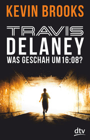 Cover für Travis Delaney – Was geschah um 16:08?