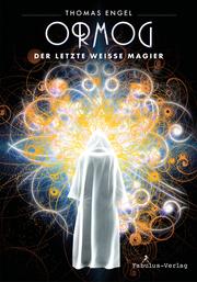 Ormog – der letzte Weiße Magier