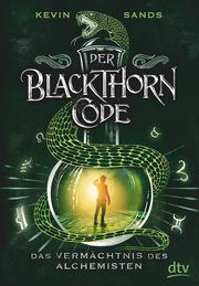 Cover für Der Blackthorn-Code – Das Vermächtnis des Alchemisten
