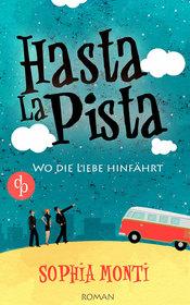 Cover für Hasta la Pista – Wo die Liebe hinfährt