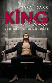 Cover für KING of Chicago: Verliebt in einen Millionär