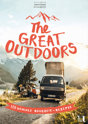 Cover für The Great Outdoors – 120 geniale Rauszeit-Rezepte