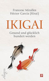 Cover für Ikigai: Gesund und glücklich hundert werden