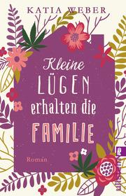Cover für Kleine Lügen erhalten die Familie