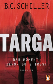 Cover für Targa - Der Moment, bevor du stirbst