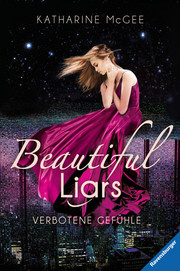 Beautiful Liars - Verbotene Gefühle