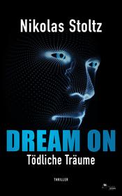 Cover für DREAM ON – Tödliche Träume