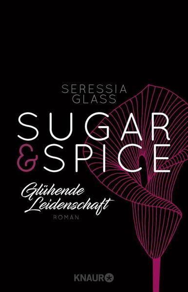 Cover für Sugar & Spice - Glühende Leidenschaft