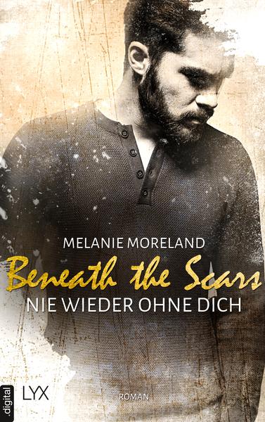 Cover für Beneath the Scars – Nie wieder ohne dich