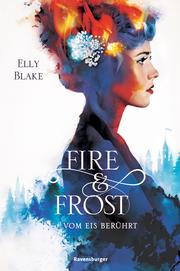 Fire & Frost: Vom Eis berührt