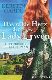 Cover für Das wilde Herz der Lady Gwen