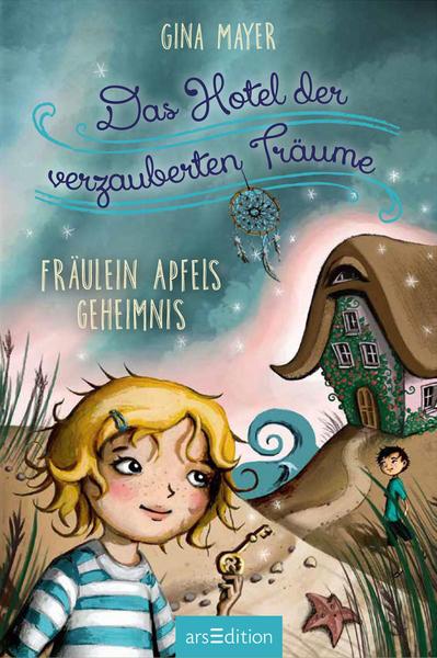 Cover für Das Hotel der verzauberten Träume - Fräulein Apfels Geheimnis