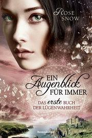 Cover für Ein Augenblick für immer: Das erste Buch der Lügenwahrheit