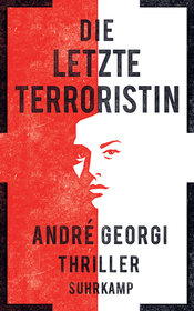 Die letzte Terroristin