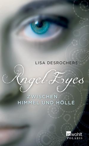 Cover für Angel Eyes. Zwischen ...